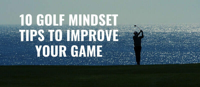 Golf is a mind game