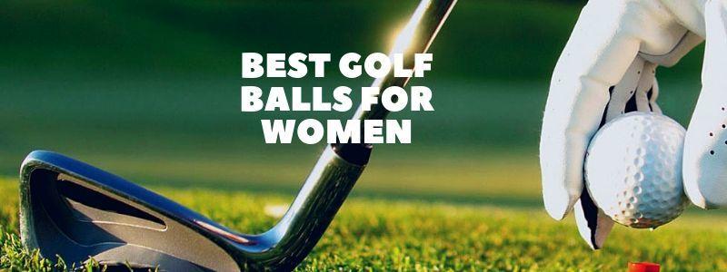 7 Best Golf Balls For Women Reviews 2021