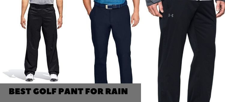 best golf pant for rain
