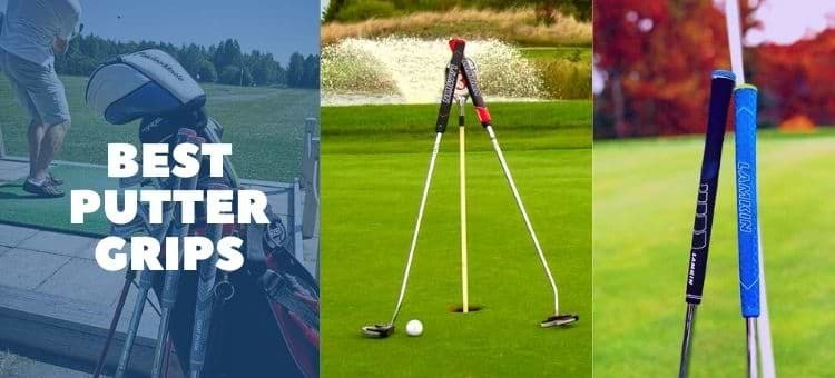 Best putter grip reviews 2021