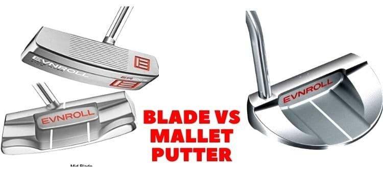 Blade vs mallet putter