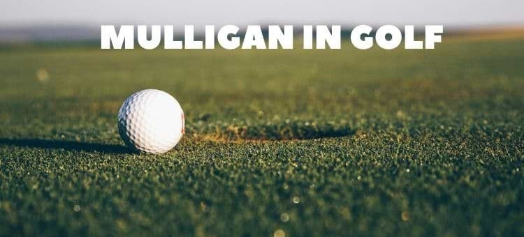 what is a mulligan in golf