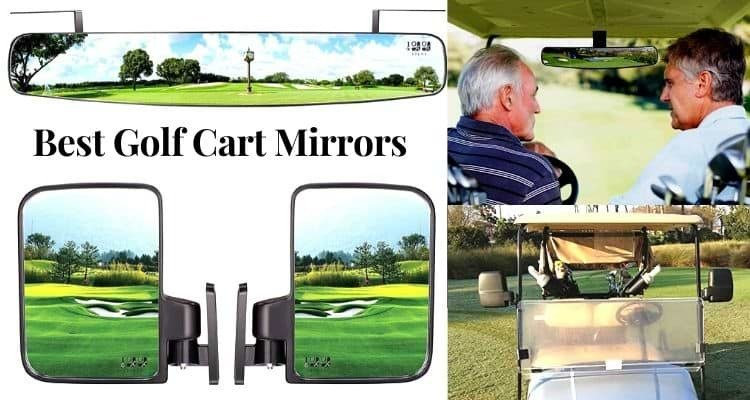Best Golf Cart Mirror (RearView And Side Mirrors) Reviews 2020