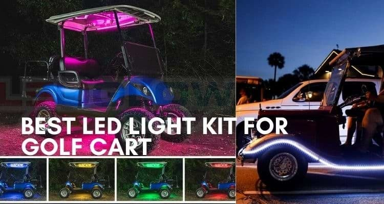 Best led light kit for golf cart reviews 2021