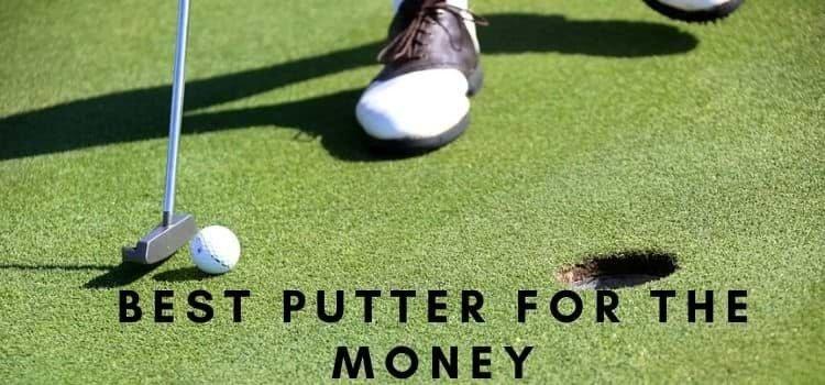 Best Golf Putter For The Money : Budget-Friendly Putter
