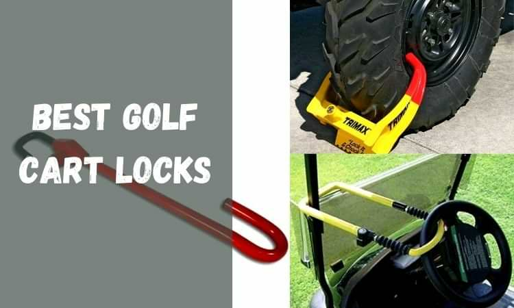 Best golf cart locks reviews 2021