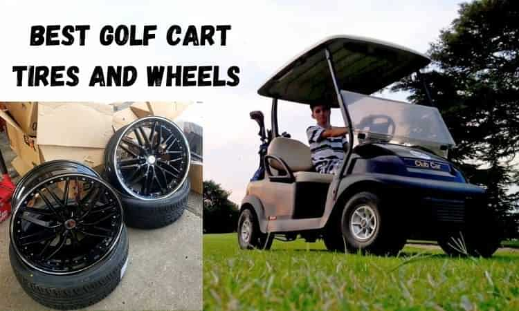 Best golf cart tires and wheels