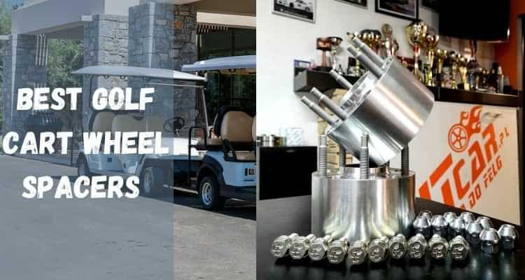 Best golf cart wheel spacers