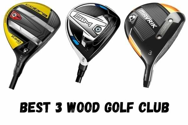 Best 3 Wood Golf Club