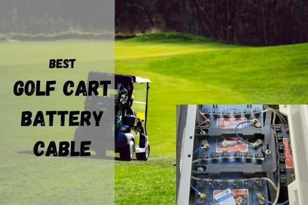 Best Golf cart battery cable