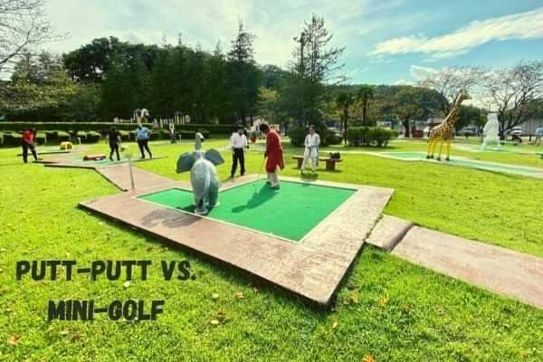Putt-putt vs. Mini-golf