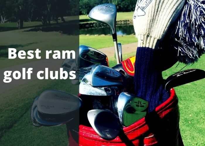 Best ram golf clubs