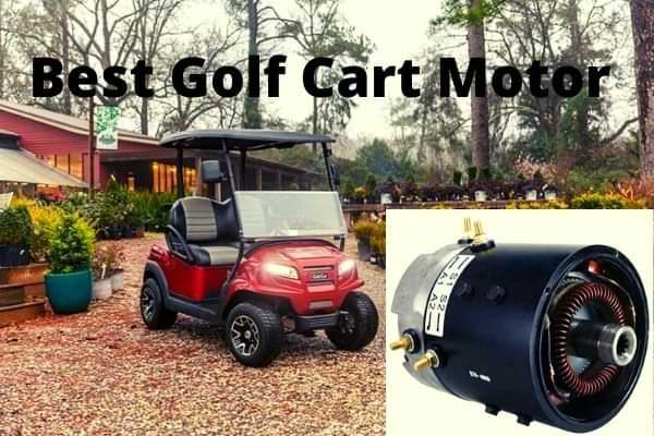 Best golf cart motor