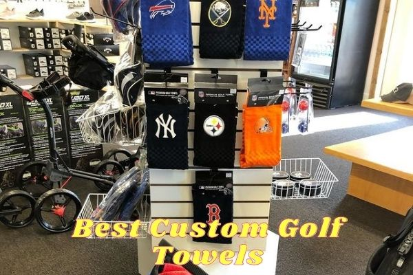 Best Custom Golf Towels