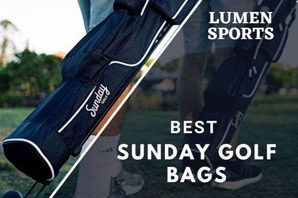 Best Sunday Golf Bags Reviews in 2021