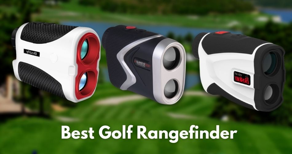 Best Golf Rangefinder Reviews For The Money
