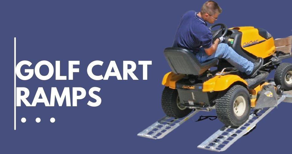 Golf Cart ramps